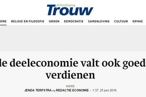 """In de media, Trouw: """"In de deeleconomie valt ook goed te verdienen"""""""